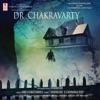 Dr. Chakravarty (Original Motion Picture Soundtrack) - EP