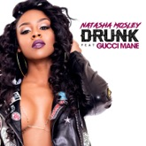 Drunk (feat. Gucci Mane) - Single
