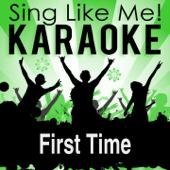 First Time (Karaoke Version)