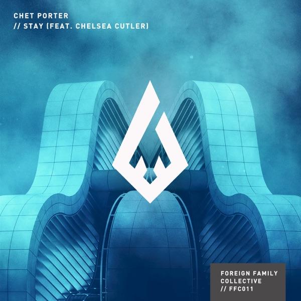 Stay (feat. Chelsea Cutler) - Single