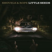 Shovels & Rope - Mourning Song