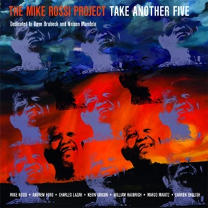 The Mike Rossi Project: Take Another Five