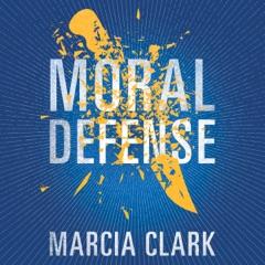 Moral Defense: Samantha Brinkman, Book 2 (Unabridged)