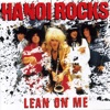 Lean on Me, Hanoi Rocks