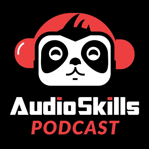 The AudioSkills Podcast