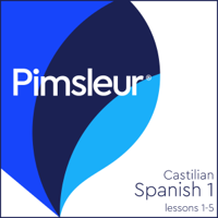 Castilian Spanish Phase 1, Unit 01-05: Learn to Speak and Understand Castilian Spanish with Pimsleur Language Programs