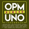 OPM Numero Uno Throwback - Various Artists
