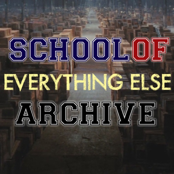 The School of Everything Else Archive