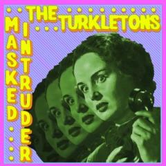 Split EP with Masked Intruder, The Turkletons