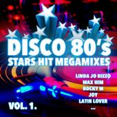 Disco 80's Stars Hit Megamixes, Vol. 1
