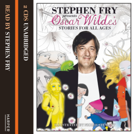 Stephen Fry Presents a Selection of Oscar Wilde's Short Stories (Unabridged) audiobook