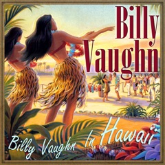 Billy Vaughn In Hawaii