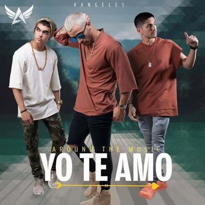 Yo Te Amo - Single - Ángeles