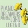 Piano Dreamers Perform John Legend