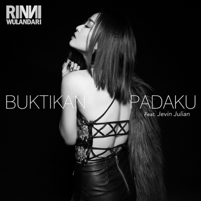 Buktikan Padaku (feat. Jevin Julian) - Single - Rinni Wulandari album