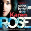 Alone in the Dark: The Cincinnati Series, Book 2 (Unabridged) - Karen Rose