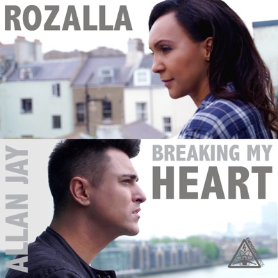 Breaking My Heart - EP - Allan Jay & Rozalla album