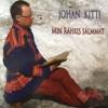 Min rahkis salmmat (Min ráhkis sálmmat) - Johan Kitti