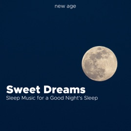 Sweet Dreams Sleep Music For A Good Nights Sleep With Relaxing