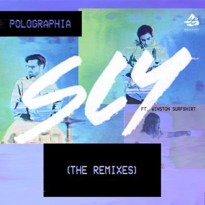 Sly (feat. Winston Surfshirt) [The Remixes] - Single - Polographia album