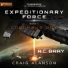Columbus Day: Expeditionary Force, Book 1 (Unabridged) AudioBook Download