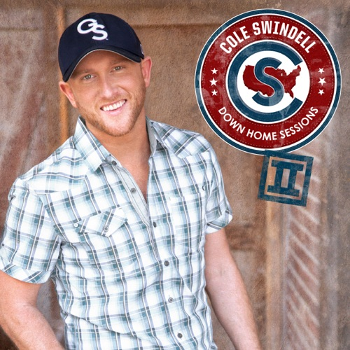 Cole Swindell - Down Home Sessions II - EP