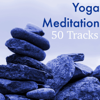Yoga Meditation 50 Tracks – The Best Relaxing Music With Nature Sounds for Stress Relief, Zen Massage Therapy, Yoga Class Background Music, Mindfulness Meditation - Yoga Music