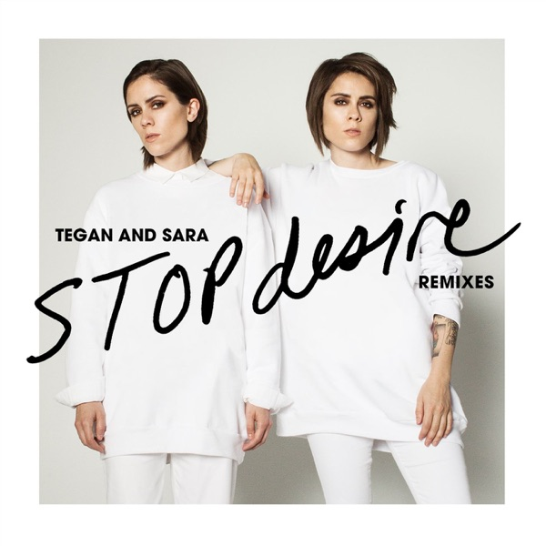 Stop Desire (Remixes) - Single