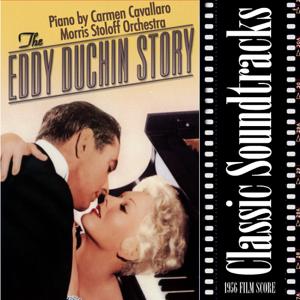Carmen Cavallaro & Morris Stoloff and His Orchestra - The Eddy Duchin Story (1956 Film Score)