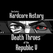 Episode 38 - Death Throes of the Republic V