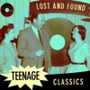 Lost & Found Teenage Classics