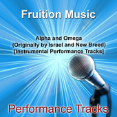 Alpha And Omega High Key [Originally Performed By Israel And New Breed] [Instrumental Track] Fruition Music Inc. - Fruition Music Inc.