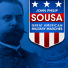 Various Artists - John Philip Sousa: Great American Military Marches  artwork