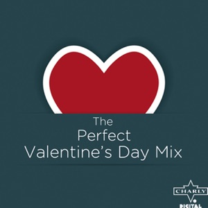 The Perfect Valentine's Day Mix