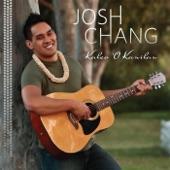 Josh Chang - Na Hua O Ke Aloha