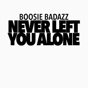 Never Left You Alone (feat. Hurricane Chris) - Single Mp3 Download