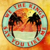 Say You Like Me - Single, We the Kings