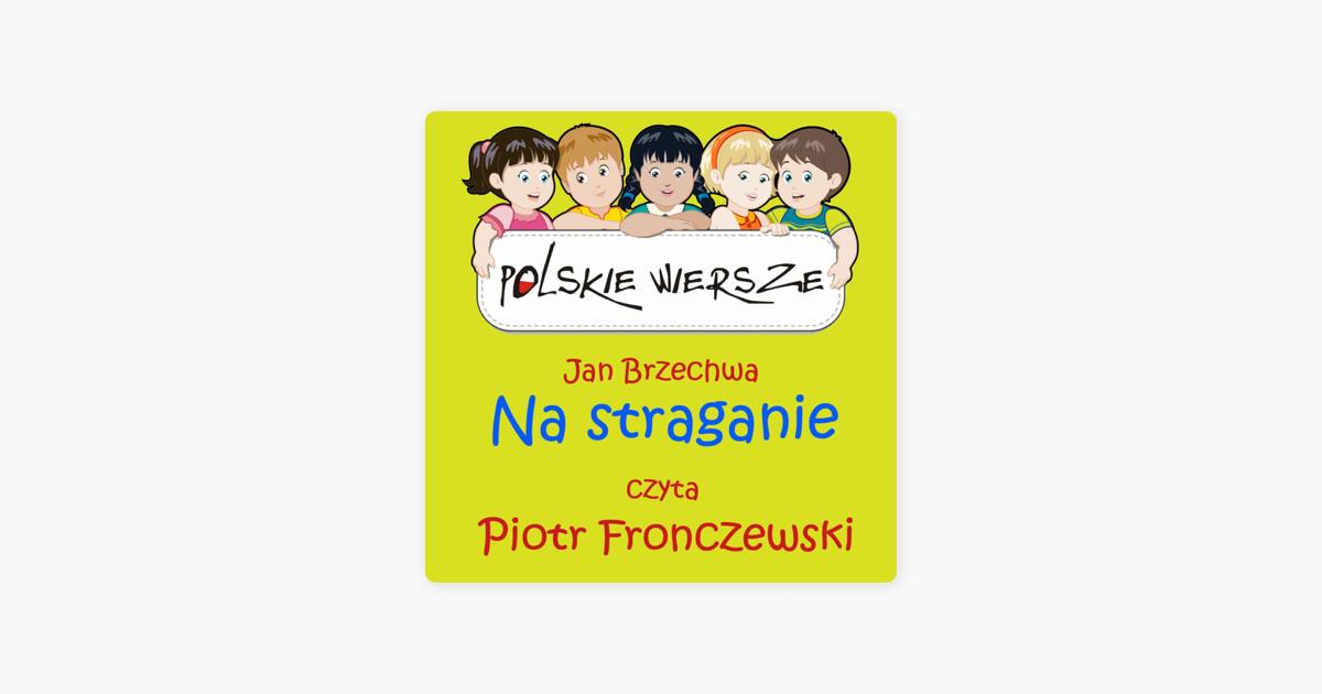 Polskie Wiersze Jan Brzechwa Na Straganie Single By Piotr Fronczewski