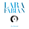 Le secret - Lara Fabian