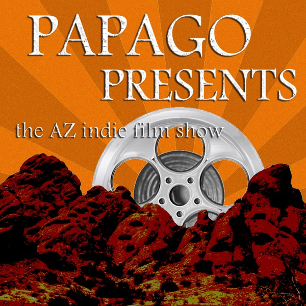 Papago Presents: The Podcast