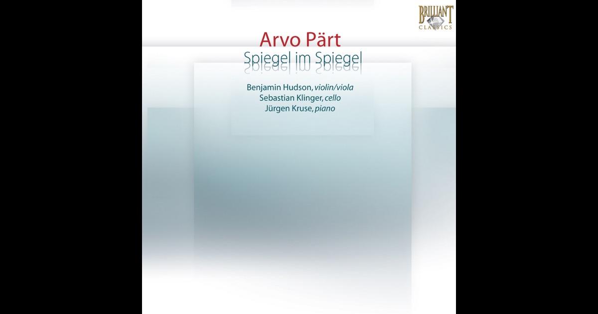 P rt spiegel im spiegel by benjamin hudson sebastian for Spiegel digital download