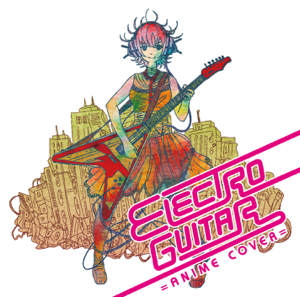 Aimee - Electro Guitar - Anime Cover
