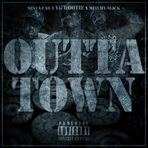 Outta Town (feat. Mitchy Slick & Mistah F.A.B.) - Single Mp3 Download