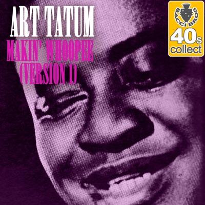 Makin' Whoopee (Remastered) - Single - Art Tatum