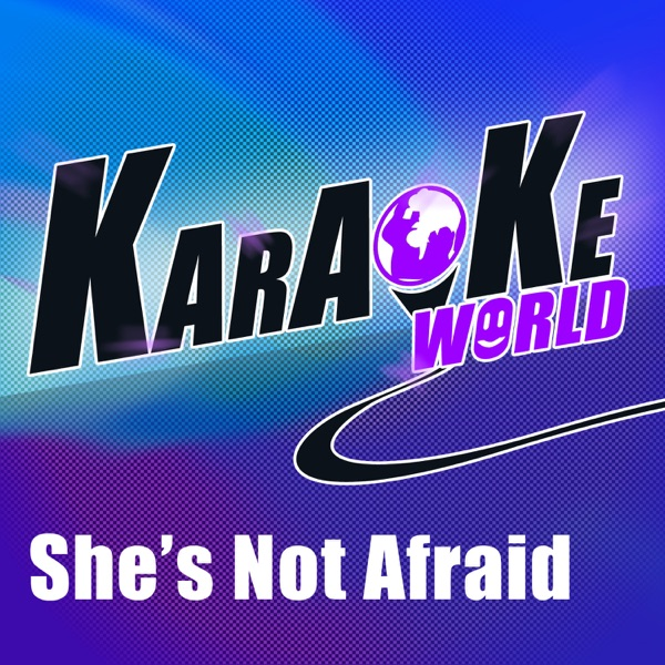 She's Not Afraid (Originally Performed by One Direction) [Karaoke Version] - Single