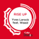 Rise Up (Coke Studio Fusion Mix) [feat. Waed] - Yves Larock