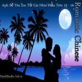 Romantic Chinese - Anh Sẽ Yêu Em Từ Cái Nhìn Đầu Tiên -15