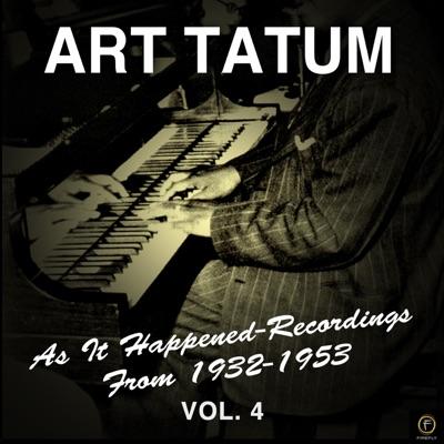 As It Happened: Recordings from 1932-1953, Vol. 4 - Art Tatum