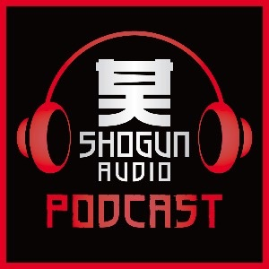 Shogun Audio Podcast