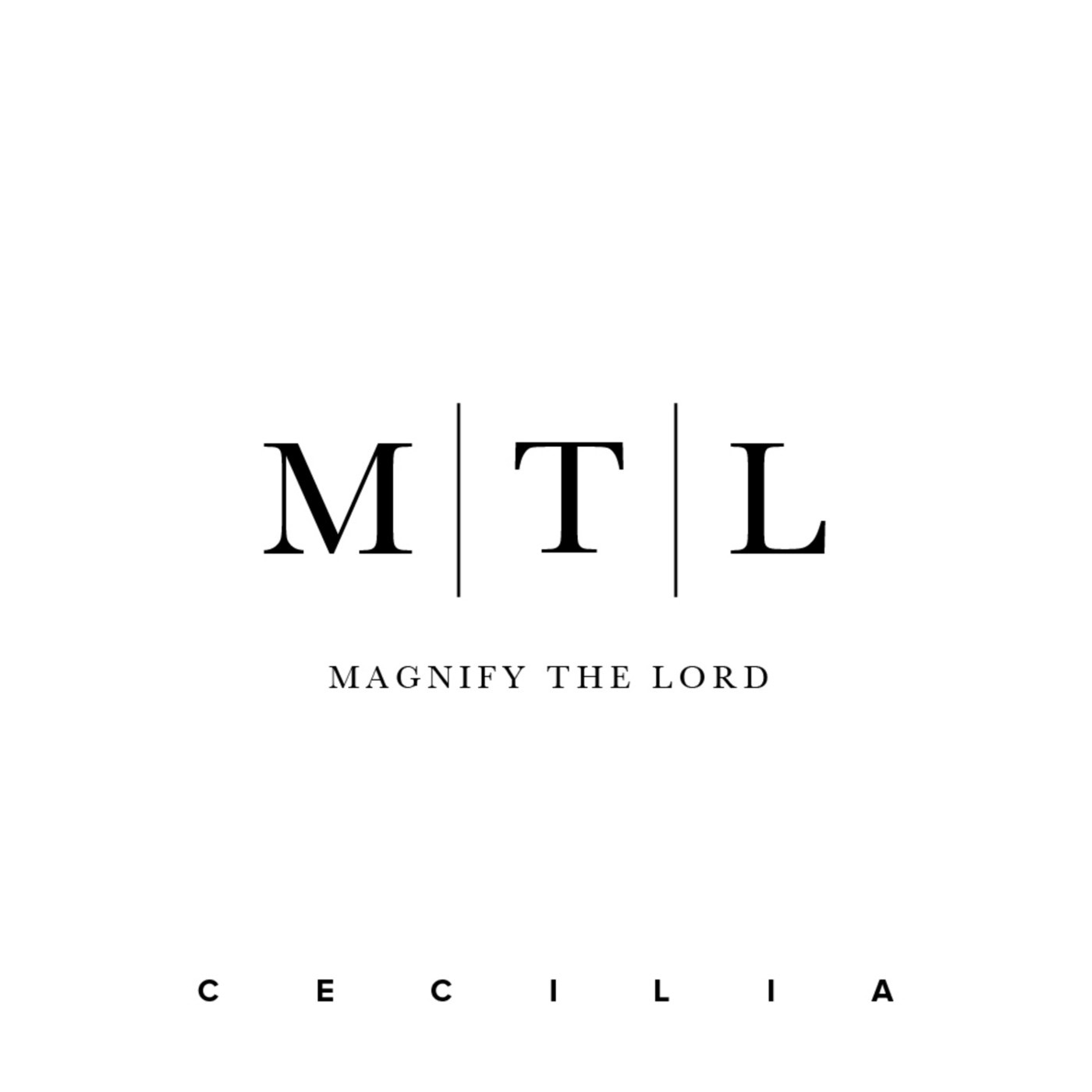 Magnify the Lord - Single